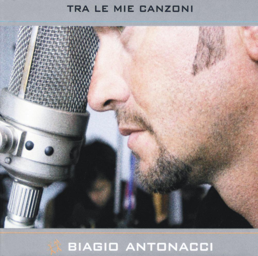 Biagio Antonacci Tra le mie canzoni